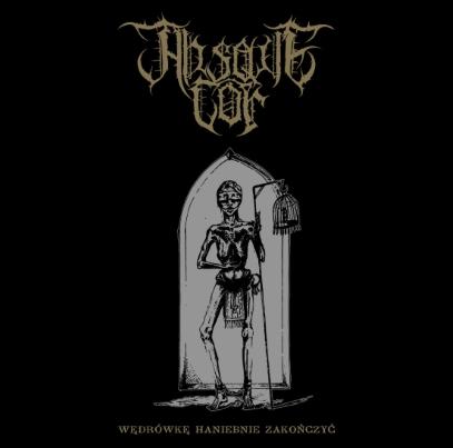 Absque Cor – Wędrówkę haniebnie zakończyć