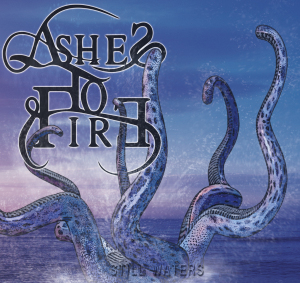 Ashes to fire – Still Waters