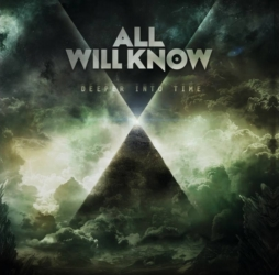 All Will Know – Deeper into time