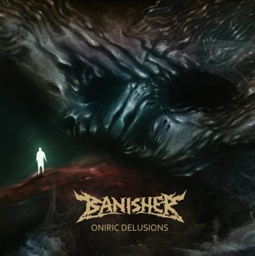 Banisher – Oniric Delusions