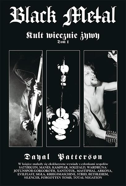 """Premiera polskiej edycji książki """"Black Metal: Kult wiecznie żywy – Tom I"""" już 20 sierpnia."""