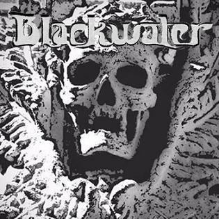 Blackwater – Blackwater