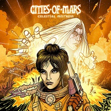 Cities of Mars – Celestial mistress