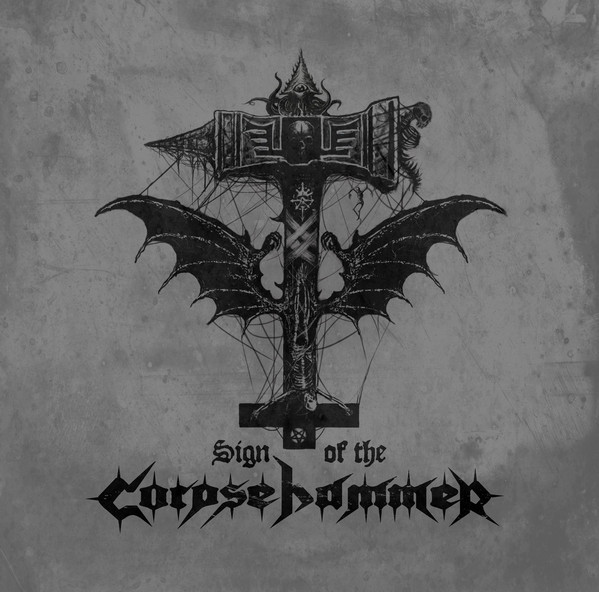 Corpsehammer – Sign of the Corpsehammer
