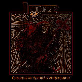 Vigilance – Hammer of Satan's Vengeance