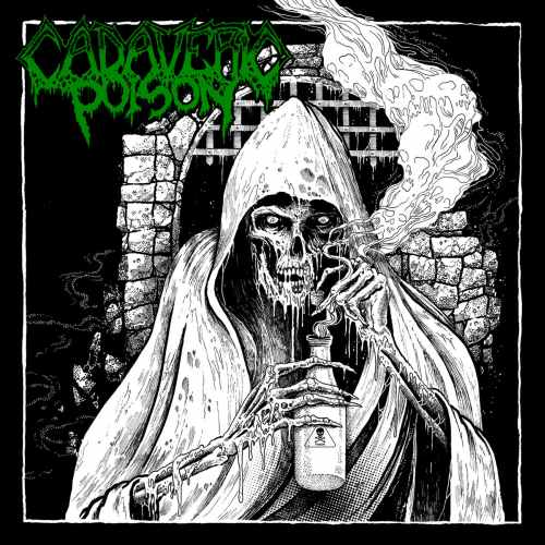 Cadaveric Poison – Cadaveric Poison