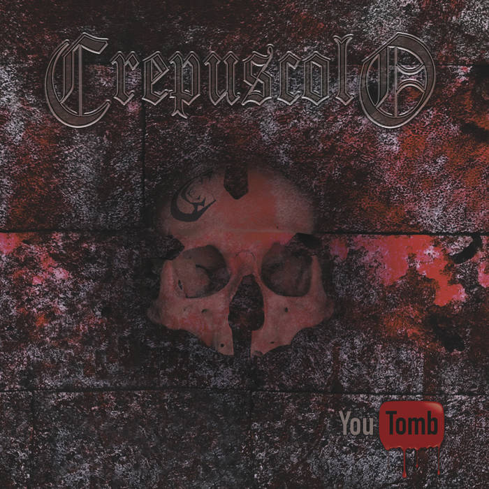 Crepuscolo – You Tomb