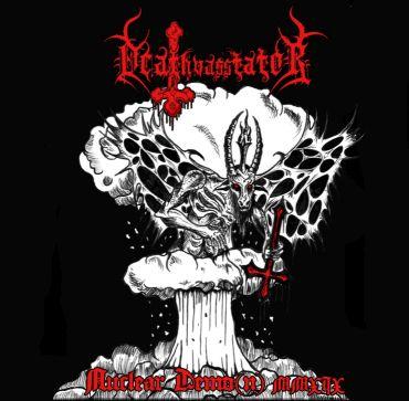 Deathvasstator – Nuclear Demo(n) MMXIX