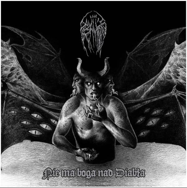 THE DEVIL'S SERMON – 2019 Nie ma boga nad diabła