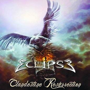 Eclipse – Clandestine Resurrection