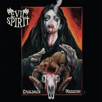 Evil Spirit – Cauldron Messiah