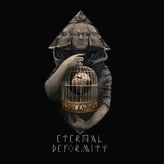 Eternal Deformity – No Way Out