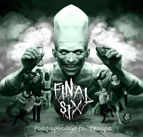 Final Six – Postapocalyptic Troops