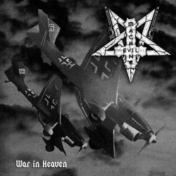 Evil Machine – War in Heaven