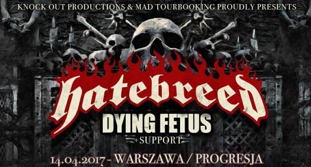 Hatebreed i Dying Fetus w Warszawie!