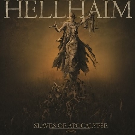 Hellhaim – Slaves of apocalypse