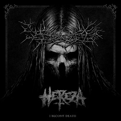 Hereza – I Become Death