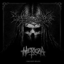 Hereza – I become death [w skrócie]