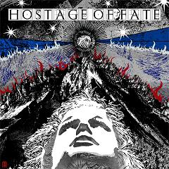 Hostage of fate – II