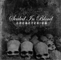 Sealed In Blood – Coemeterium
