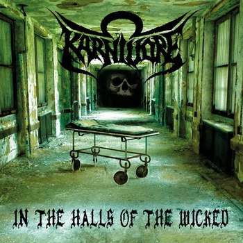 Karnivore – In The Halls Of The Wicked (w skrócie)