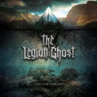The Legion: ghost – …Two for eternity