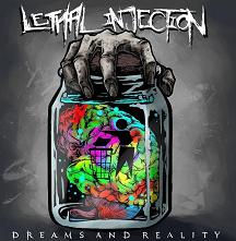 LETHAL INJECTION – DREAMS AND REALITY