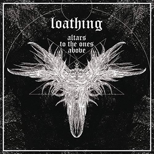 Loathing – Altars to the ones above