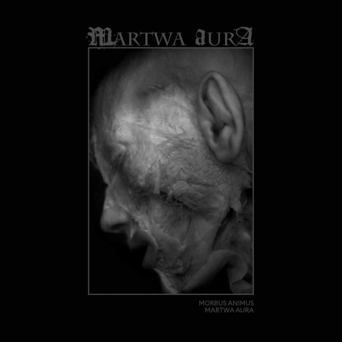Martwa Aura – Morbus Animus
