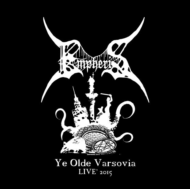 EMPHERIS – YE OLDE VARSOVIA – LIVE 2015