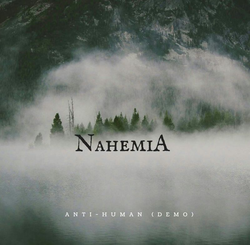 NAHEMIA – ANTI – HUMAN (DEMO)