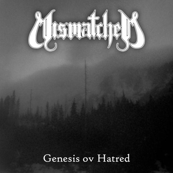 Mismatched – Genesis ov hatred