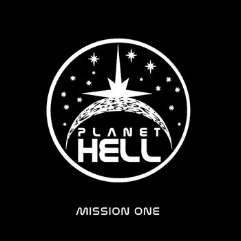 PLANET HELL – MISSION ONE