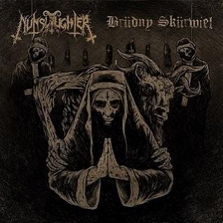 Nunslaughter/Brüdny Skürwiel – 12″ Split