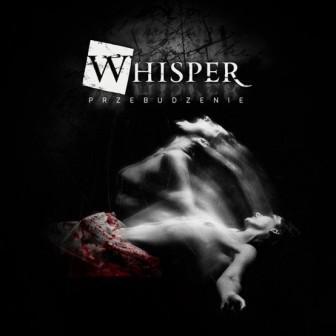 Whisper – Przebudzenie