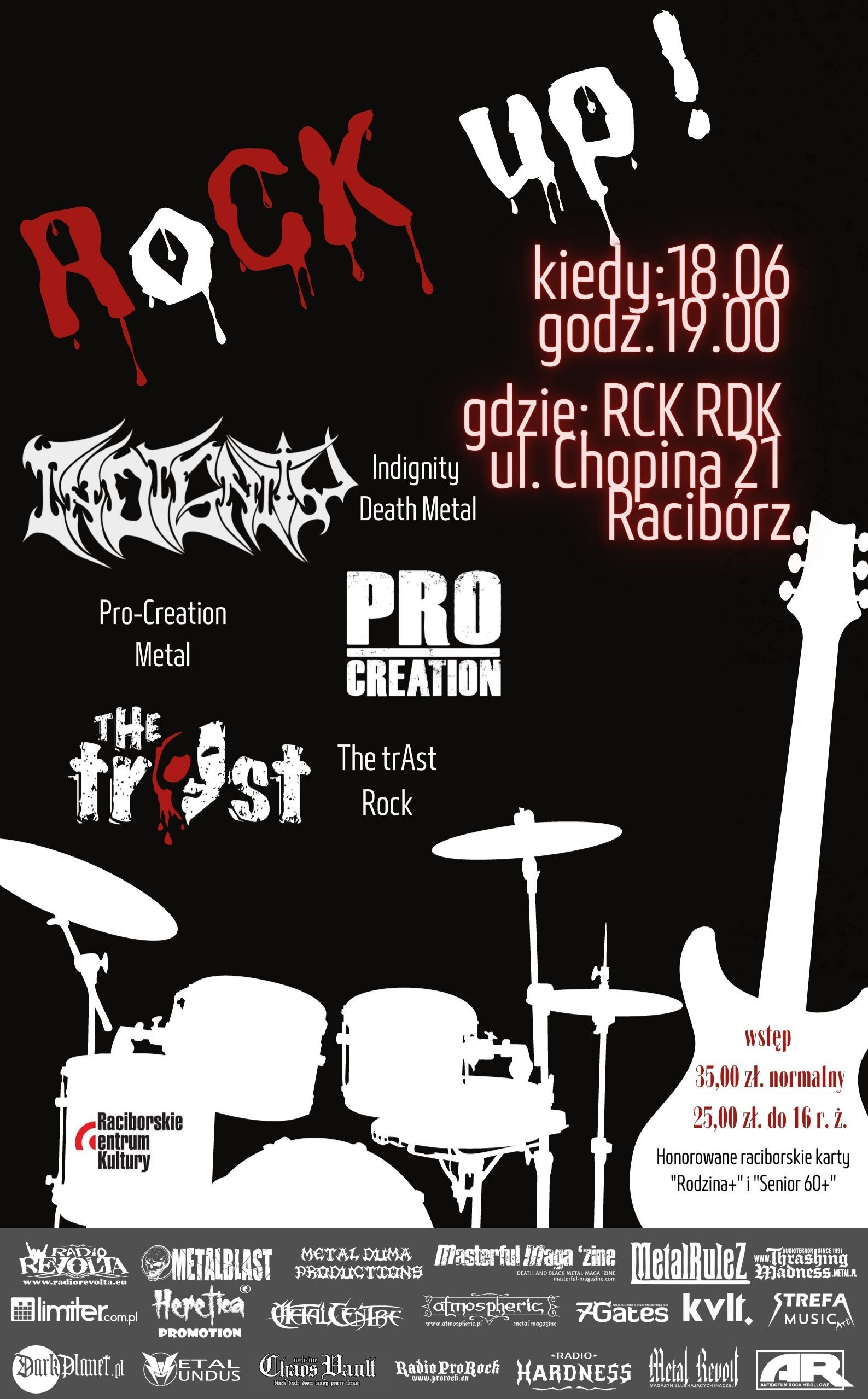 RoCK-UP!:The trAst, Pro-Creation i Indignity