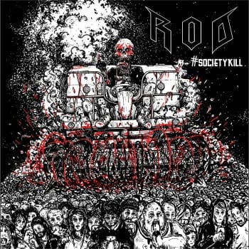 R.O.D. – #SocietyKill