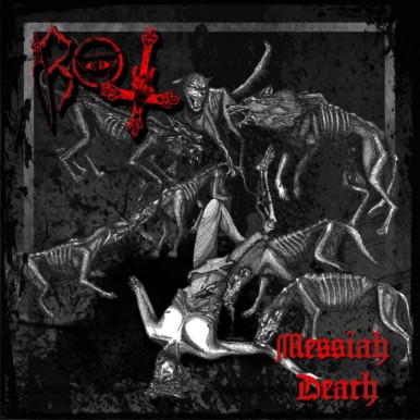 ROT – Messiah Death