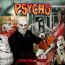 Psycho – Chainsaw Priest (w skrócie)