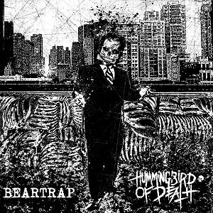 Hummingbird of Death / Beartrap – split