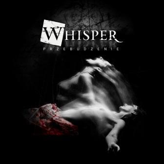 """WHISPER przedstawia drugi album! Płyta """"Przebudzenie"""" już dostępna!"""