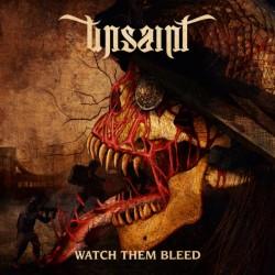 Unsaint – Watch Them Bleed
