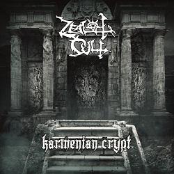 Zealot Cult – Karmenian Crypt